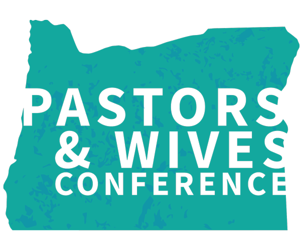 Oregon Pastors & Wives Conference